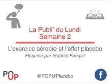 Effet Placebo  épisode 2 :  exercice aérobie et effet placebo