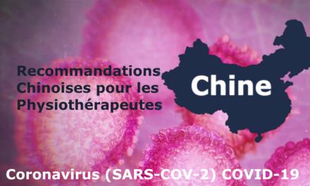 COVID-19 : Recommandation chinoise pour la kinésithérapie respiratoire des patients atteints du Coronavirus