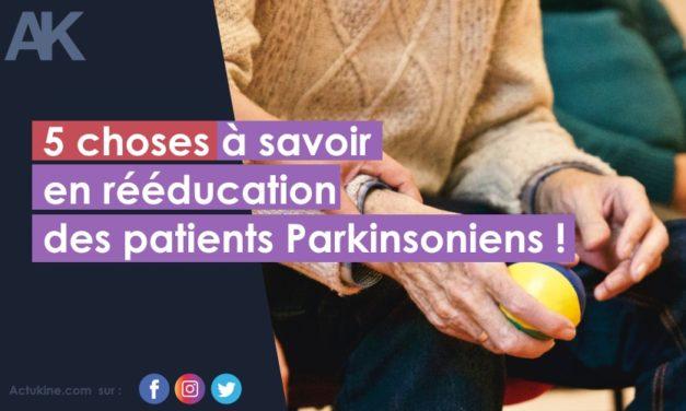 5 choses à savoir sur la rééducation des patients porteurs de la maladie de Parkinson