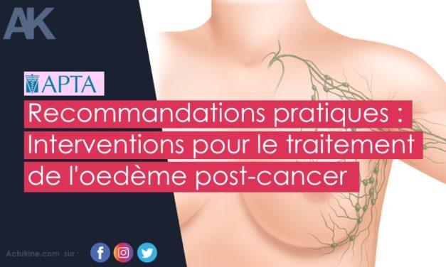 Recommandation de bonnes pratiques pour les intervention relatives au lymphoedème post cancer.