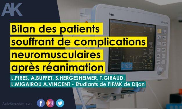Etudiants de l'IFMK de Dijon : Spécificités du bilan de patients souffrant de complications neuromusculaires acquises de réanimation