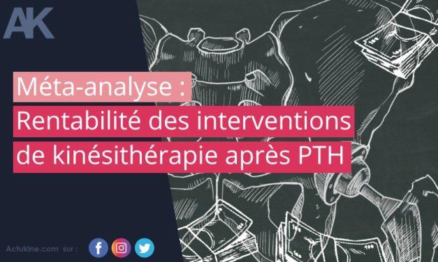 Rentabilité des interventions de kinésithérapie après PTH : revue systématique et méta-analyse