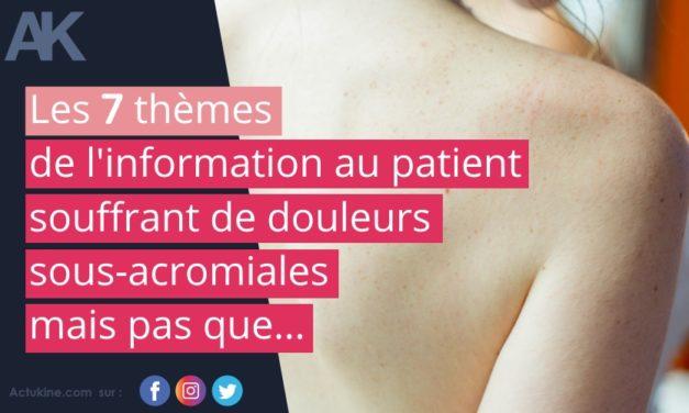 Les 7 ingrédients de l'information au patient souffrant de douleur sous-acromiale