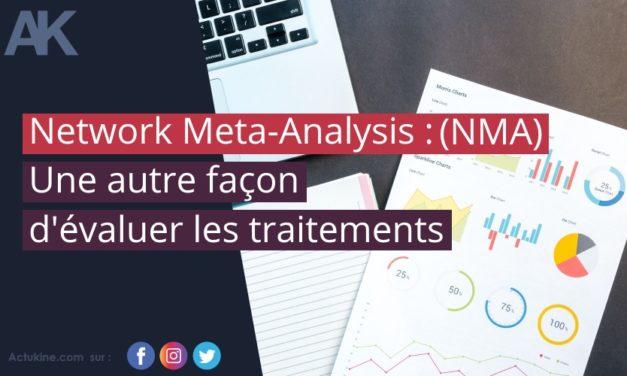 Network Meta-Analyse (NMA), une autre façon d'évaluer les traitements.