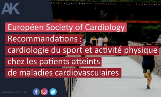 Recommandations 2020 : cardiologie du sport et activité physique chez les patients atteints de maladies cardiovasculaires par l'ESC