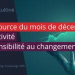 Ressource du mois de décembre : mise à jour de la clinimétrie : réactivité et sensibilité au changement