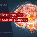 Nouvelle ressource : La sclérose en plaques !