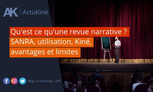 Qu'est ce qu'une revue narrative ? SANRA, utilisation, Kiné, avantages et limites
