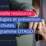 Nouvelle ressource : prévention des chutes chez les personnes âgées : le programme OTAGO